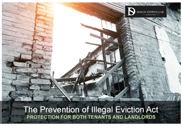 The Prevention of Illegal Eviction Act works to protect both tenants and landlords
